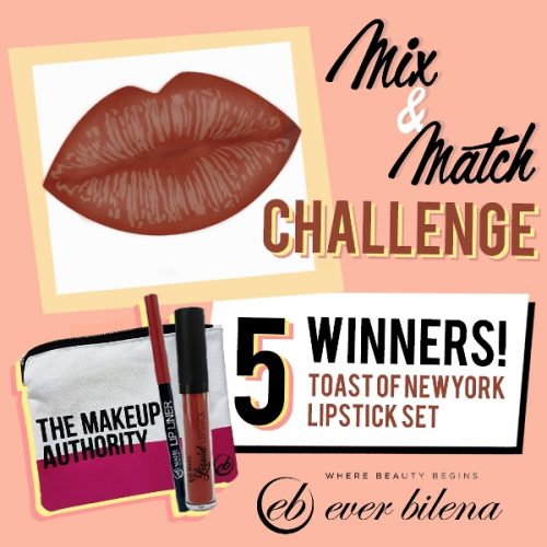 Ever Bilena MIX and MATCH contest and win a Toast of New York lipstick set